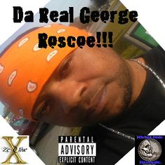 I'm selling Da Real George Roscoe - FREE #onselz COME GET FREE HOT MUSIC!!!