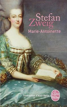 Marie-Antoinette de Stefan Zweig http://www.amazon.fr/dp/2253146692/ref=cm_sw_r_pi_dp_-Gp5ub0B76RKQ