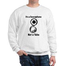 Not A Tuba Sweatshirt for