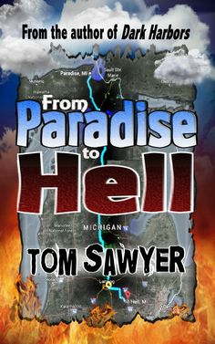 Buy From Paradise to Hell by Tom Sawyer and Read this Book on Kobo's Free Apps. Discover Kobo's Vast Collection of Ebooks and Audiobooks Today - Over 4 Million Titles! Dark Harbor, Ghost Stories, Free Apps, Audiobooks, Literature, Road Trip, Paradise, Fiction, This Book
