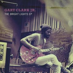 "Gary Clark Jr. ""Savior of the Blues""???.... His soundz make my soul twitch"