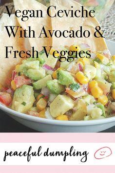 Vegan Ceviche With Avocado & Fresh Veggies