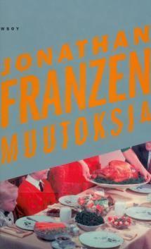 Franzen: Muutoksia 2001 suom. 2002