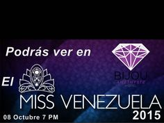 bijouamethysteVengan a disfrutar con nosotros de la noche de la belleza del #MissVenezuela este jueves a las 7pm