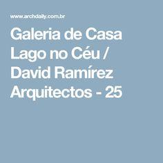 Galeria de Casa Lago no Céu / David Ramírez Arquitectos - 25