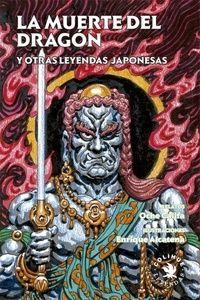 Libro La Muerte Del Dragon Y Otras Leyendas Japonesas