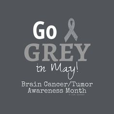 Items similar to Grey Nation's Go Grey In May Brain Cancer Tumor Awareness Tshirt Gray Matters Ribbon Supporter Fighter Courage fight for a cure love hope on Etsy Brain Cancer Ribbon, Brain Cancer Awareness, Brain Cancer Quotes, Cancer Sayings, Surgery Humor, Brain Tumor, Childhood Cancer, Going Gray, Seizures