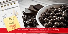 Movie Theater Snacks, Chocolate Covered Raisins, National Day Calendar, Chocolate Day, National Holidays, Cookies Policy, Brain Food, Treats, Cooking