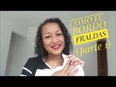 COMO EU BORDO FRALDAS (PARTE 1- COMEÇANDO PELO ACABAMENTO CANTO MITRADO) - YouTube