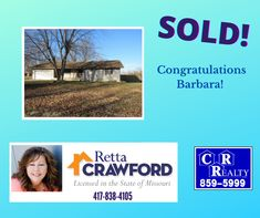 Call Retta today to let her help you with all of your real estate needs! 417-838-4105 Missouri Real Estate, Let It Be