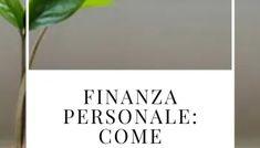 Finanza personale: 10 abitudini che ti rendono ricca — No Time For Style