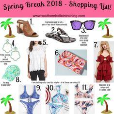 Southern Belle in Training: Spring Break 2018 Wishlist + My Spring Break Memories...