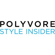 Polyvore Style Insider text ❤ liked on Polyvore featuring phrase, text, words, quotes and saying