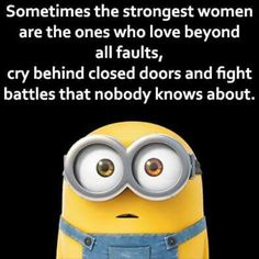I usually don't like minion quotes but the words on this one speak perfectly at how strong and amazing mum's are. I love her mine much x Great Quotes, Funny Quotes, Life Quotes, Inspirational Quotes, Humor Quotes, Laugh Quotes, Motivational, Minions Love, My Minion