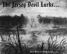 Unexplained Mysteries of The Jersey Devil