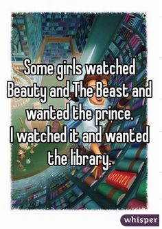 Some girls watched Beauty and The Beast...