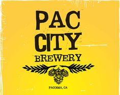 pac city brewery The Craft Breweries of the San Fernando Valley