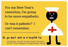 *** See the complete collection of funny New Year's resolution ideas for doctors and nurses.