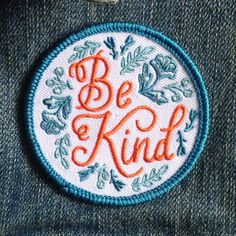 Be Kind Patch by FrogandToadPress on Etsy #patches