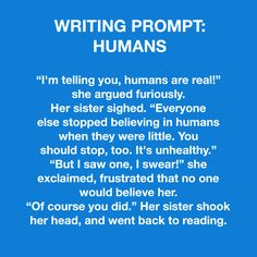 Writing prompt: humans