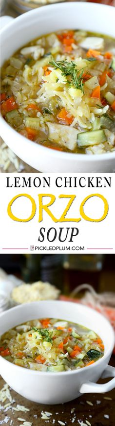 Lemon Chicken Orzo Soup - The 'spa' version of classic chicken soup! Healthy and easy recipe - ready in 30 minutes! http://www.pickledplum.com/lemon-chicken-orzo-soup/