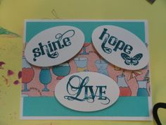 Live, Hope, Shine Birthday Card