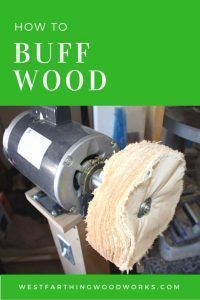 Cool Woodworking Tips - Buff Wood The Right Way - Easy Woodworking Ideas, Woodworking Tips and Tricks, Woodworking Tips For Beginners, Basic Guide For Woodworking http://diyjoy.com/diy-woodworking-tips #woodworkingtips #woodworkingideas