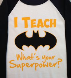 I Teach... What's your Superpower Baseball T Shirt by TeacherTops, $16.00