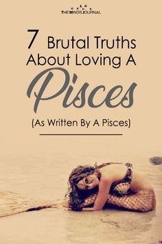 Pisces women are fiercely intuitive and naturally sexy creatures , 7 Brutal Truths About Loving A Pisces (As Written By A Pisces) Pisces Compatibility, Pisces Traits, Pisces And Aquarius, Astrology Pisces, Pisces Quotes, Zodiac Signs Pisces, Zodiac Facts, March Pisces, Taurus Horoscope