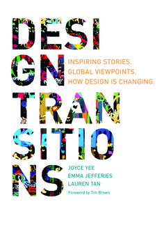 Discover where design practice is today - and where it will take us in the future. Design Transitions presents 42 unique and insightful stories of how design is changing around the world. Twelve countries are represented from the perspectives of three different communities: design agencies, organizations embedding design; and design academics. Our journey has taken us across the globe in search of the most innovative design practitioners, and their answers to the question How are design…