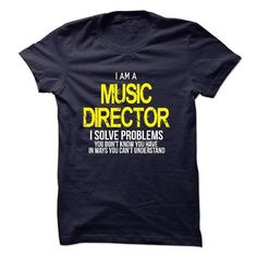 I am a Music Director T Shirts, Hoodies. Check price ==► https://www.sunfrog.com/LifeStyle/I-am-a-Music-Director-17982697-Guys.html?41382 $23
