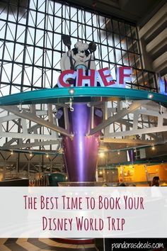 The Best Time to Book  Your Disney World Trip