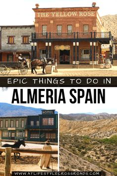 Are you dreaming of a Wild West Town Experience in Europe?-Many of the top Hollywood Westerns were filmed in Spain´s province of Almeria. #travel #spain #wildwest | Andalusia Spain Travel | Things to do in Almeria | Wild West Town | Europe Travel Destination | Hollywood Western Filming Locations | Spain Beautiful Places | Spain off the beaten path | Wild West Attractions | Spain Things to do | Spain Travel Destinations | Spain Hidden Gems |