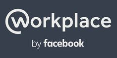 Workplace by Facebook: The Internal Communications Game Changer by Stephen Waddington
