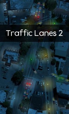 Traffic Lanes 2 v1.1.1 FULL APK | APKBOO