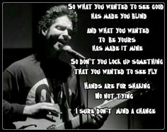 One of my favorites. Rest In Peace, Chris Cornell.