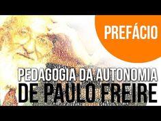 Série de vídeos explica Pedagogia da Autonomia, de Paulo Freire|André Azevedo da Fonseca