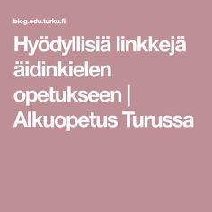 Hyödyllisiä linkkejä äidinkielen opetukseen | Alkuopetus Turussa