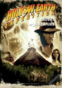 Hollow Earth Expedition - Raiders of Adventure