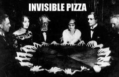 Pizza invisible : les séances de spiritisme