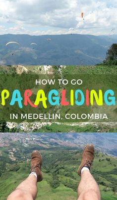 Are you thinking about going paragliding in Medellin, Colombia and want to know how you can do it safely with an amazing guide for a good price? Click the image to read about our experience and tips for when you do it...