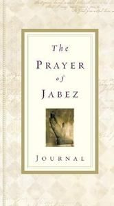 The Prayer of Jabez Book and Journal by Bruce Wilkinson, Religion & Spirituality