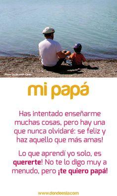 TE QUIERO PAPÁ  15 de mayo: Día Internacional de la Familia  www.dondeesta.com