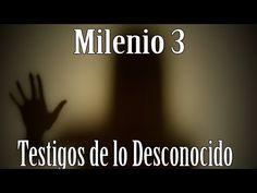 Milenio 3 - Testigos de lo Desconocido - http://www.misterioyconspiracion.com/milenio-3-testigos-de-lo-desconocido/
