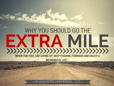 Why You Should Go The Extra Mile