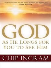 "(By Bestselling Author Chip Ingram! Publishers Weekly: ""... [a] down-to-earth exercise in evangelical theology...accessible and... engaging..."" God has 4.7 Stars with 36 Reviews on Amazon)"