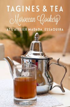 Learning to Moroccan style at L'Atelier Madada cookery school in Essaouira – from mint tea to a chicken tagine with olives and preserved lemons.