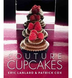 A gorgeous gift edition of the best cupcake recipes from Eric Lanlard's