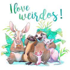 I Love Weirdos!