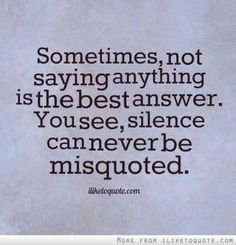 https://flic.kr/p/RsSDAz | Silence Can't Be Misquoted